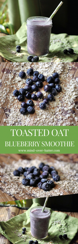 Healthy smoothie with toasted oats and blueberries! www.mind-over-batter.com