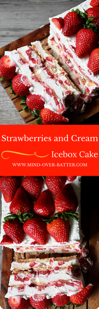 Strawberries and Cream Icebox Cake -- www.mind-over-batter.com