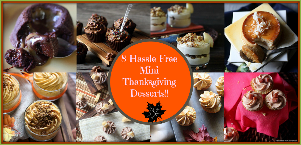 8 Hassle Free Mini Thanksgiving Desserts! {mind-over-batter.com}
