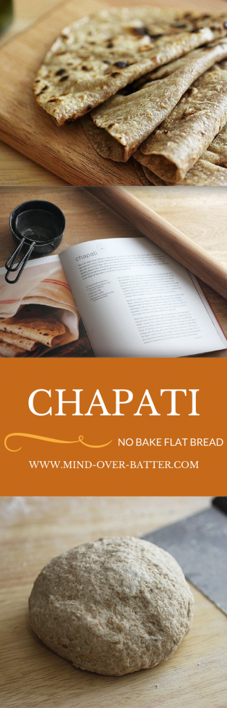 Chapati - No knead, no bake Indian Flatbread. www.mind-over-batter.com